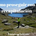 ¿Cómo proseguir con la recapitulación?
