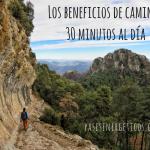 Los beneficios de caminar 30 minutos al día